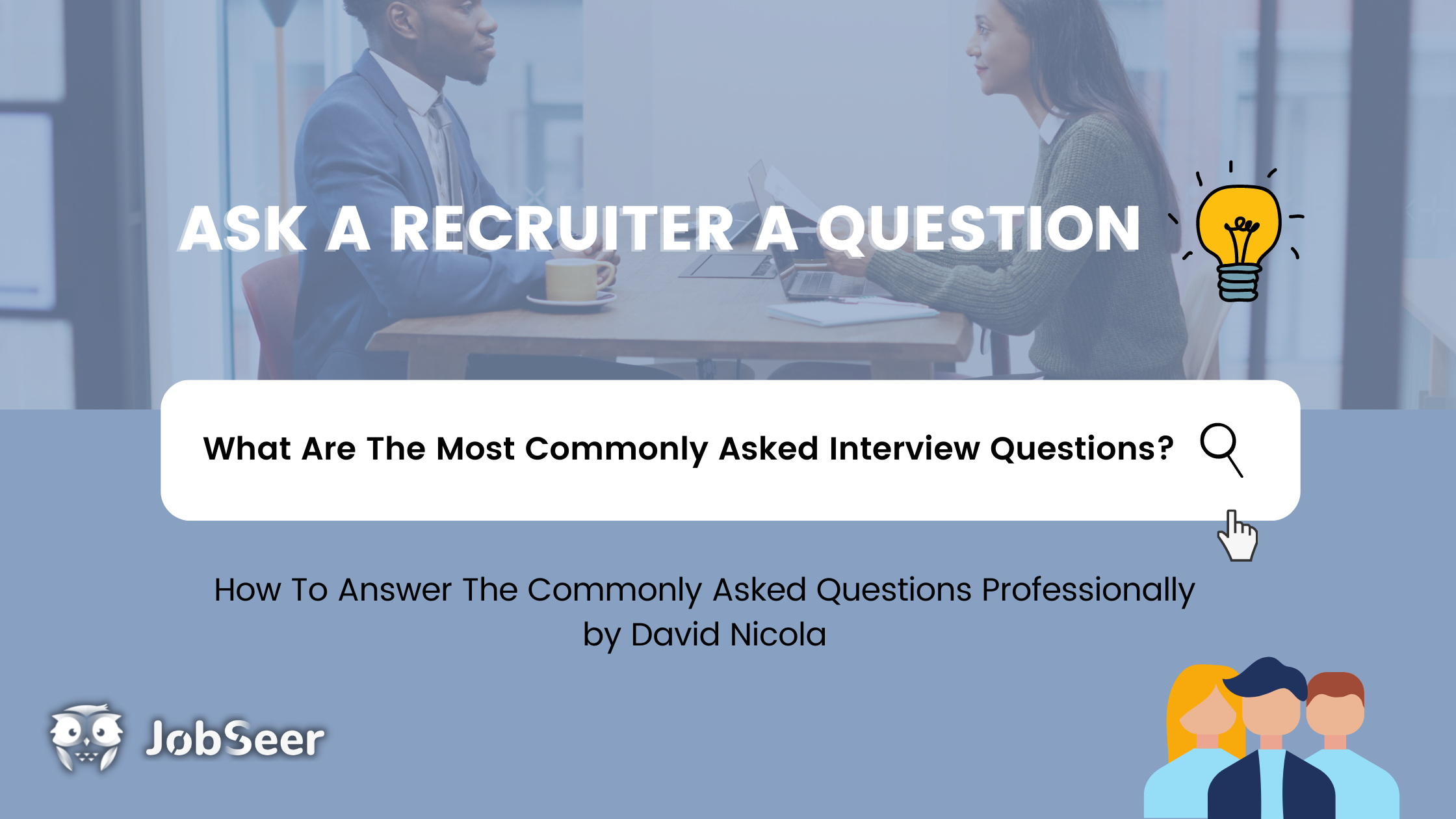 What Are The Most Commonly Asked Interview Questions?