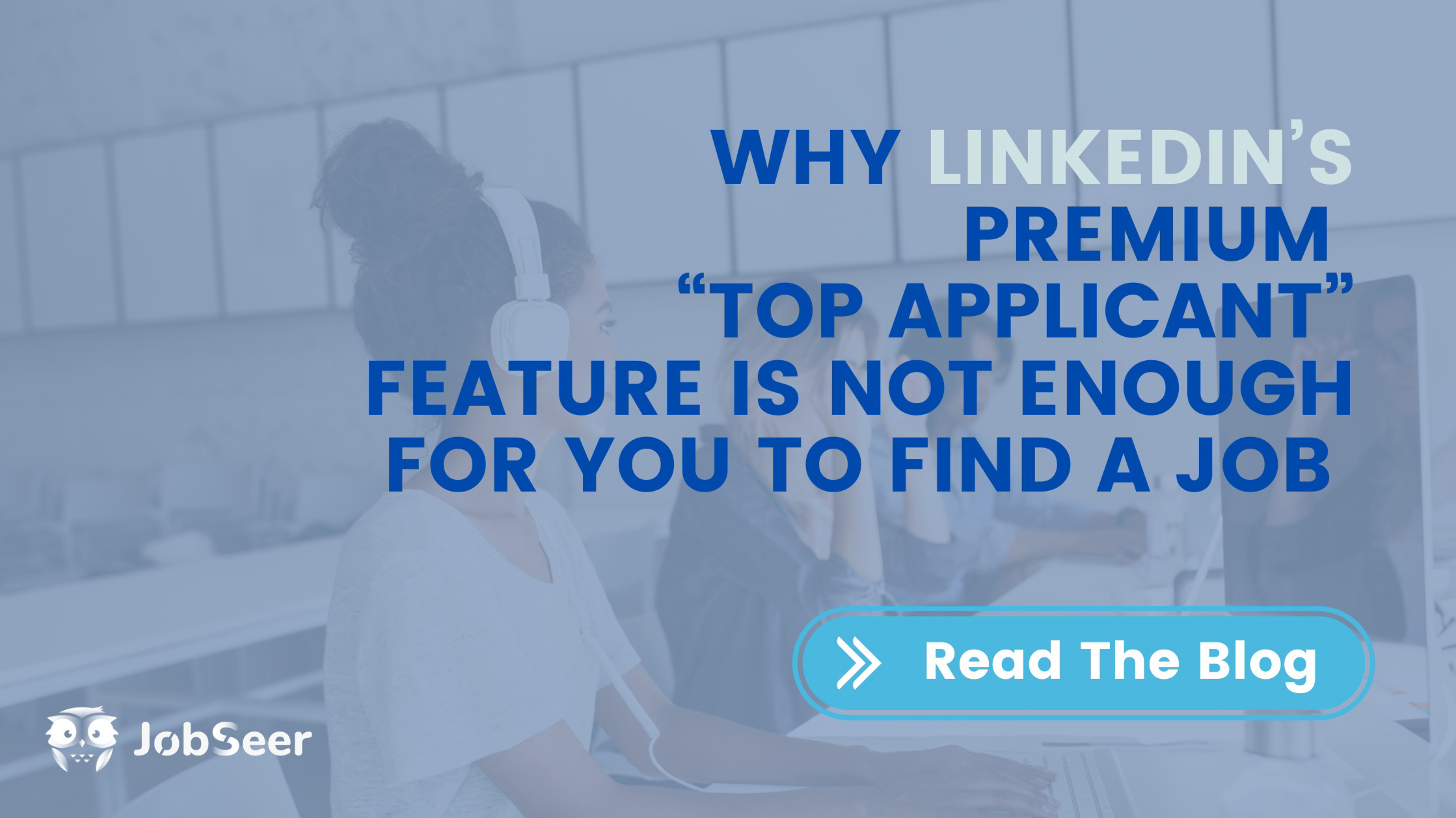 why-linkedlns-top-applicant-feature-is-not-enough-for-you-to-find-a-job