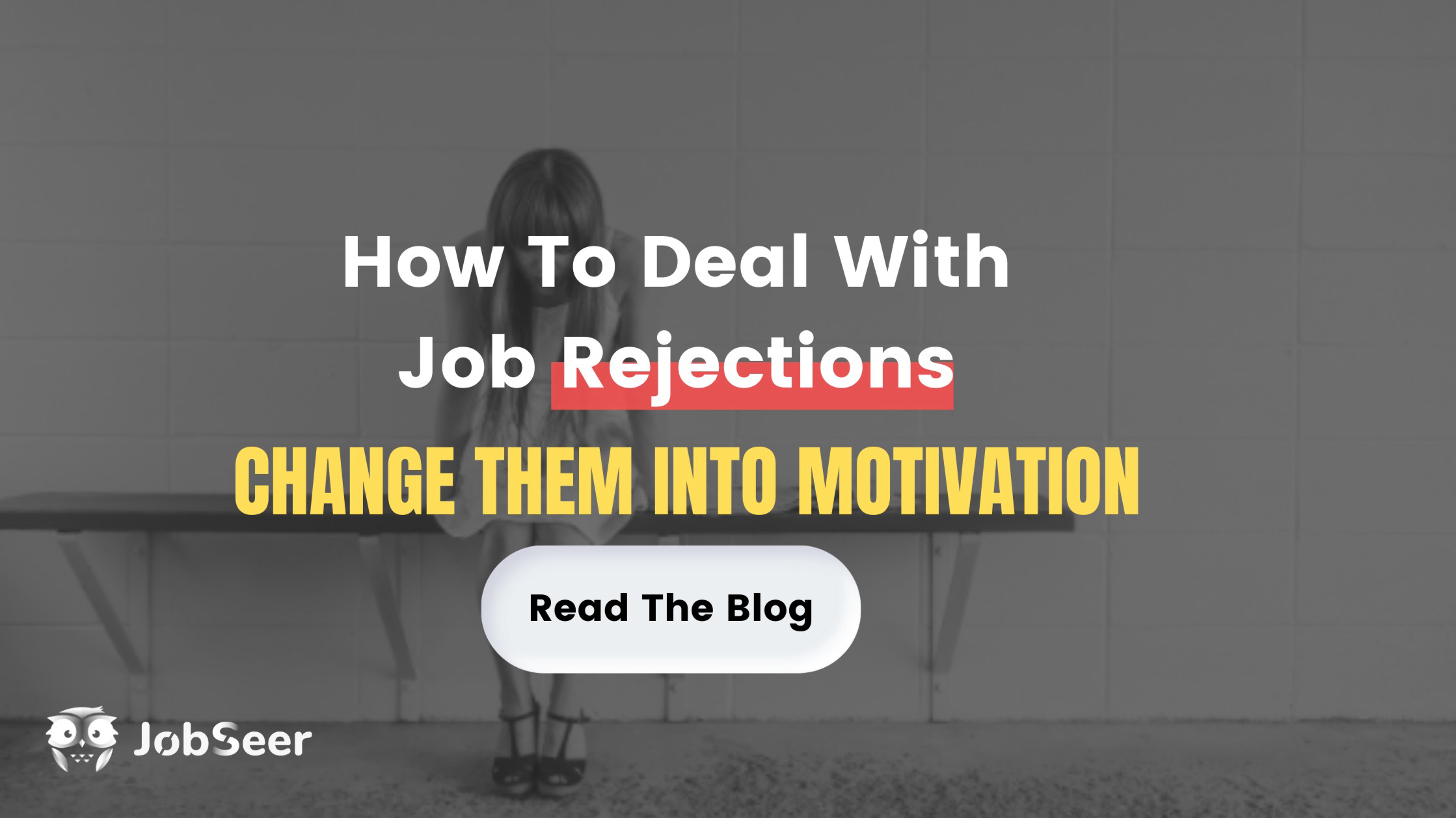 how-to-deal-with-job-rejections