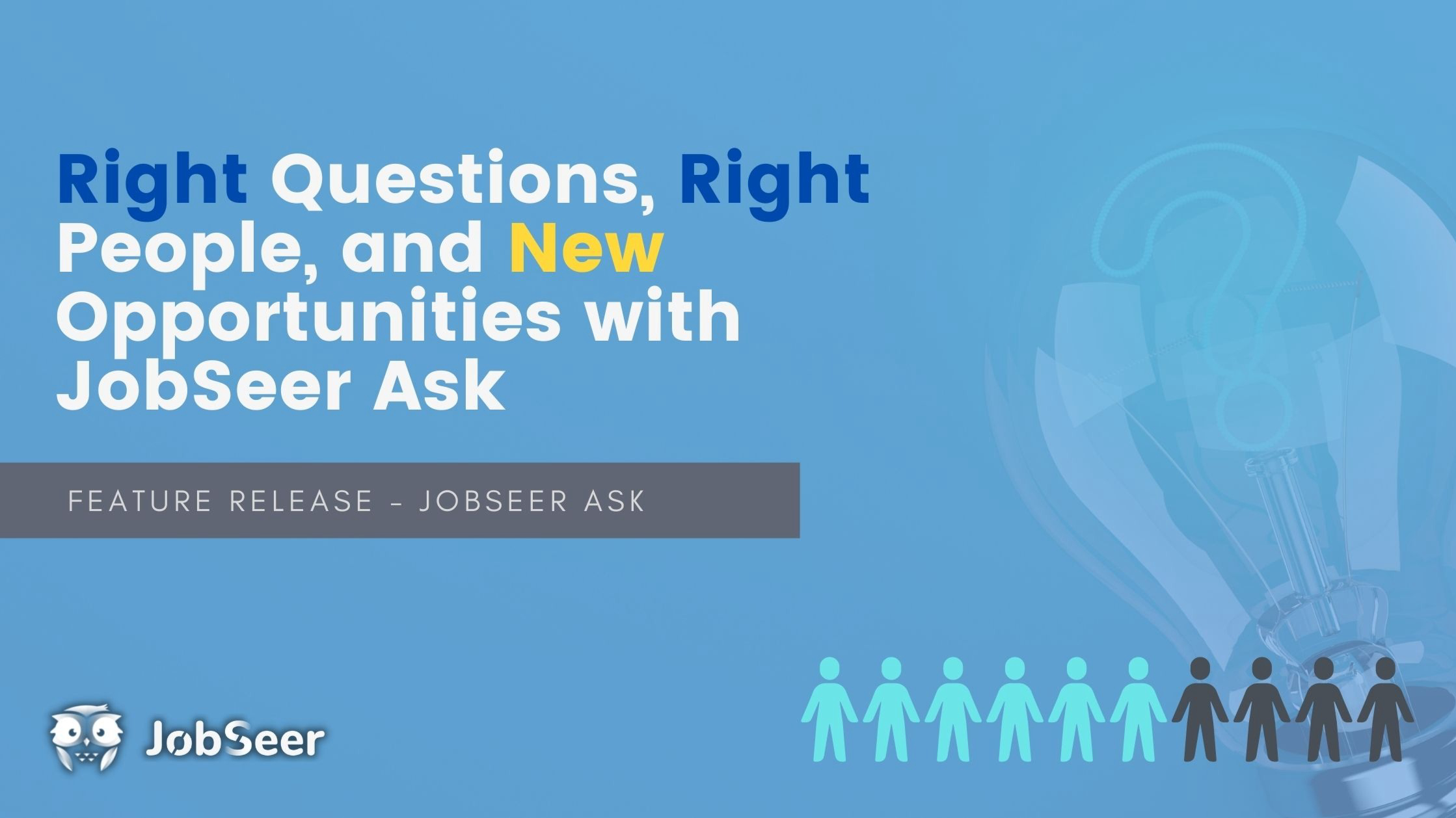 right-questions-right-people-and-new-opportunities-with-jobseer-ask