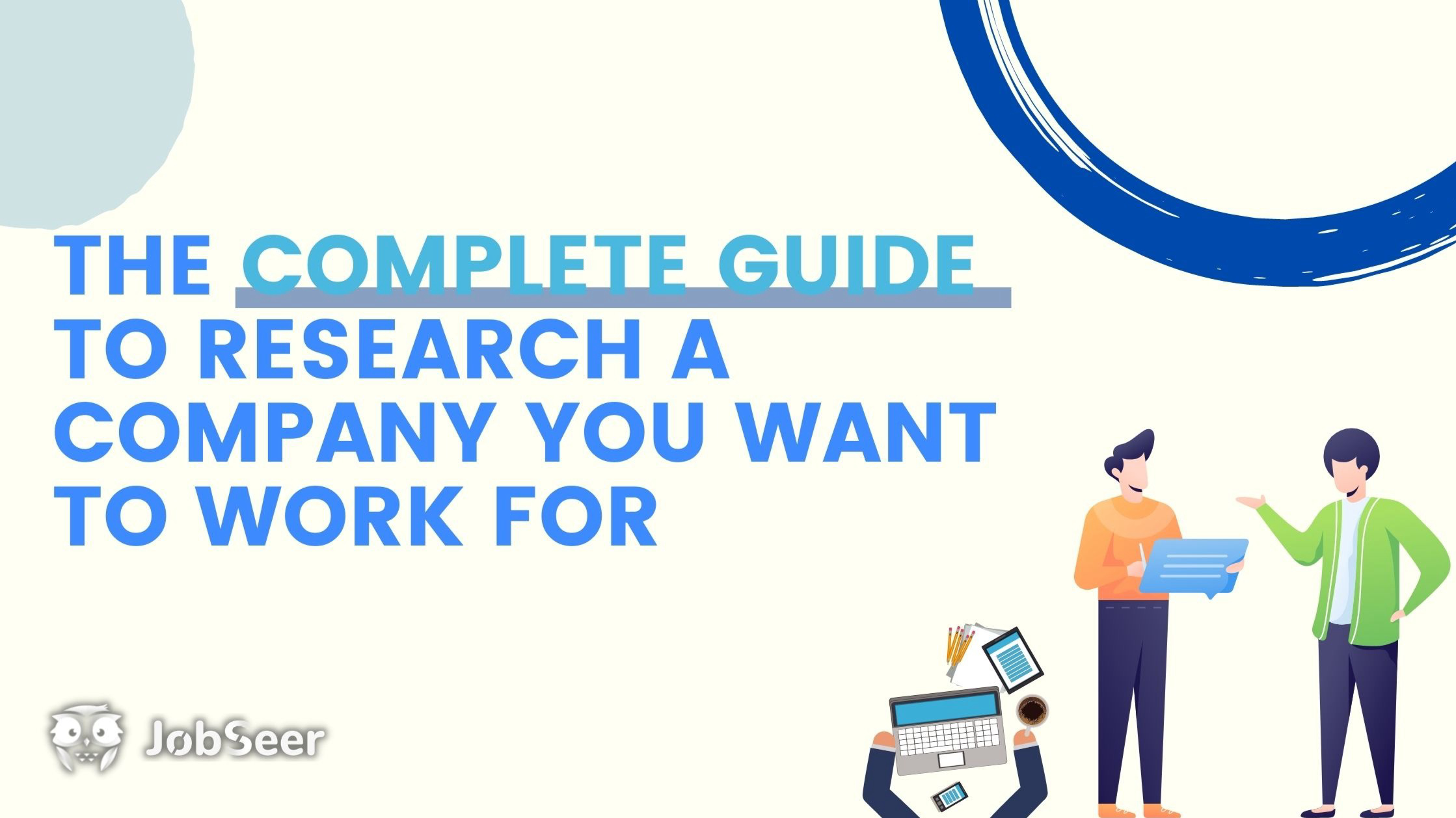 the-complete-guide-to-research-a-company-you-want-to-work-for