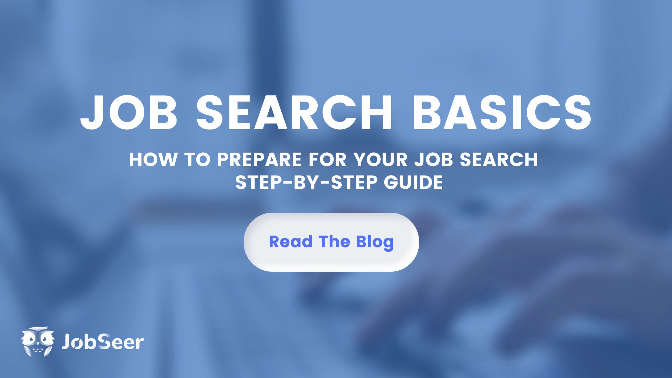 step-by-step-guide-on-how-to-prepare-for-your-job-search