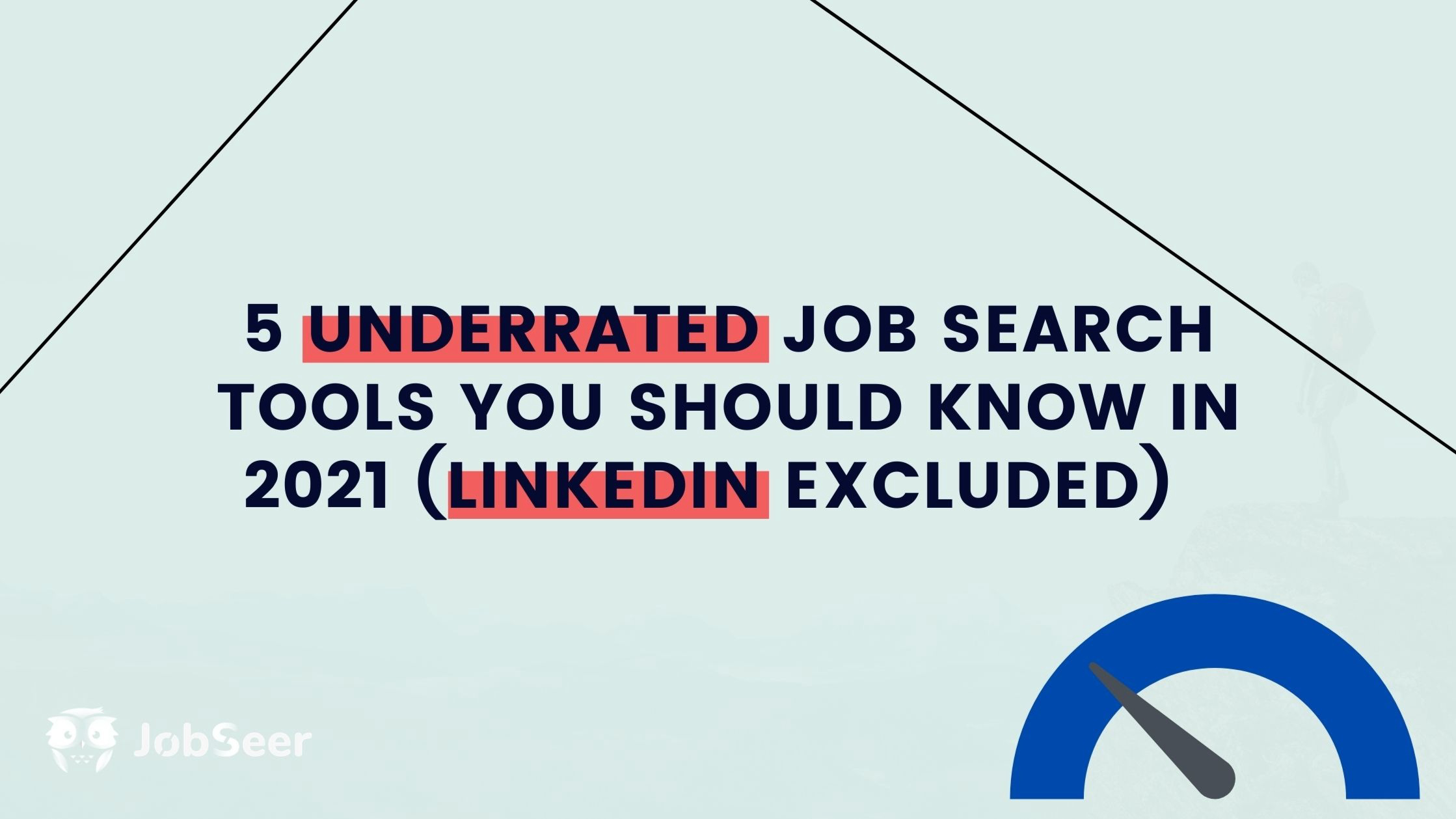 five-underrated-job-search-tools-you-should-know-in-2021-